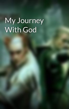 My Journey With God by RLeeve