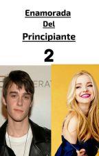Enamorada del Principiante 2 {TERMINADA} by Juli_Army
