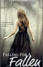 Falling For A Fallen by ComeSerenity