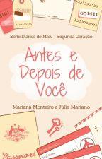 Antes e Depois de Você  [AMOSTRA] by MariMonteiro1