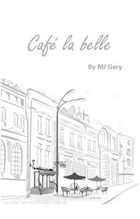 Café la belle by bnlfan