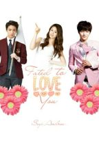 Fated To Love You by SeyiAndrea