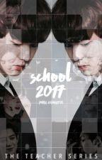 school 2017  +park chanyeol by pacarmingyu