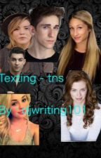 Texting - tns  by djwriting101