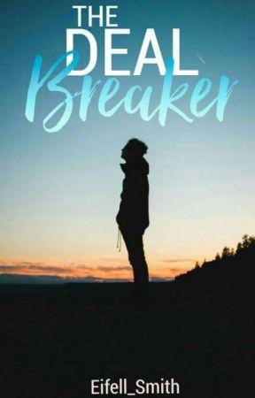 Deal Breaker by Eifell_Smith