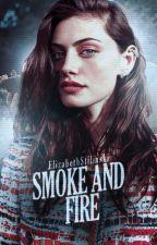 Smoke and Fire ° (Isaac Lahey)  by ElizabethStilinski