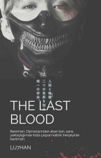 The Last Blood / HanHun by lu7han