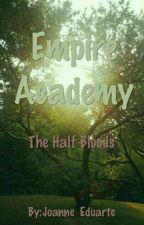 Empire Academy.                                               'The Half-bloods' by JoanneyLaynesa