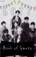 Book of Smuts : GOT7  by sunniiikt