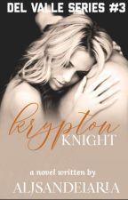 DVS #3: Krypton Knight (R18) (Completed) by AljSandelaria