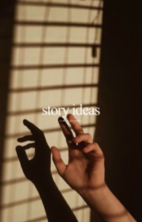 story ideas by whqnot-