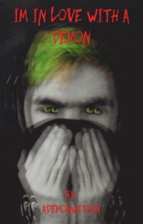 I'm In Love With A  Demon!?(Antisepticeye+Reader) by ADemonWithin