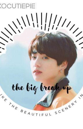The Big Break Up by NekoCutiePie