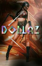 Dollaz  by msbvdthang
