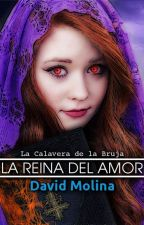 La Calavera de la Bruja: La Reina del Amor by edmolg