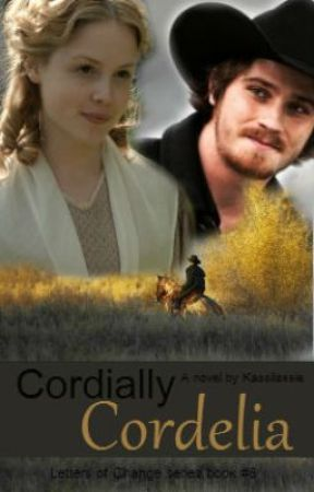 Cordially Cordelia (Letters Of Change Series Book 6) (Completed) by Kassilassie