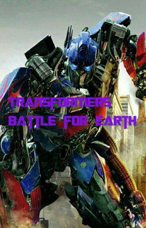 Transformers: Battle For Earth by ActionzGamez