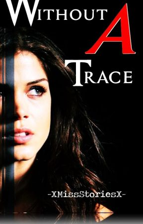 WITHOUT A TRACE|Matthew Daddario|FIC #1| by -XMissStoriesX-