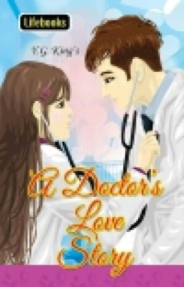 A Doctor's Love Story **soon to be published - Lifebooks**