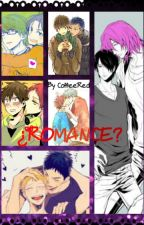 ¿Romance? One-shot by CoffeeRed