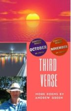Third Verse: More Poems from Andrew Green by Andrewagreen