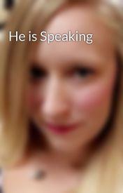 He is Speaking by sportscrazy101