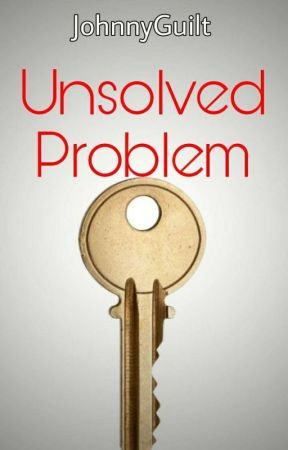 Unsolved Problem  by JohnnyGuilt