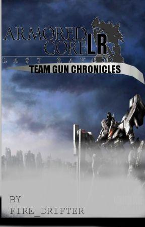 Armored Core - Team Gun Chronicles by fire_drifter
