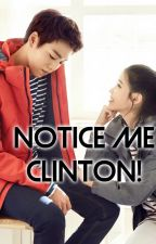 NOTICE ME CLINTON! by xheyzii