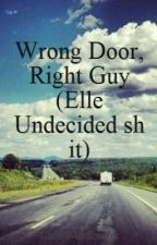 Wrong Door, Right Guy preview by CincoMedicatus