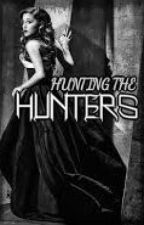 Hunting the Hunters by KEZnELLA