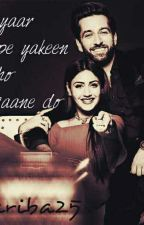 Shivika - pyaar pe yakeen ho jaane do ✔Completed by ariba25