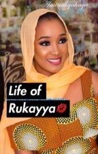 Life of Rukayya by Aminahyahaya