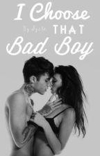 I Choose That Bad Boy by jxxlin