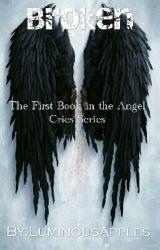 Broken - Angel Cries by LuminousApples