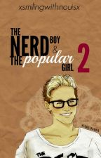 The Nerd Boy and Popular Girl 2. | Niall Horan | 2° Temporada. by xsmilingwithlarryx