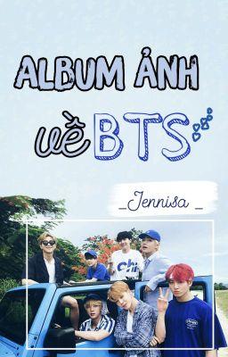 Đọc truyện Album ảnh về 7 trẻ nhà BTS