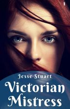 Victorian Mistress by JesseQuill
