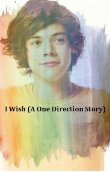 I Wish (A Harry Styles Story)