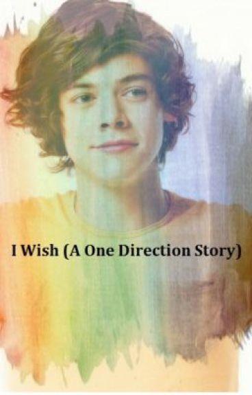 I Wish (A Harry Styles Story)