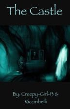The Castle by Creepy-Girl-13