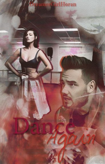 Dance Again (Liam Payne Fanfiction) | Editing |
