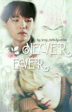 [C] Never Ever + YoonMin + by yoonmin_15