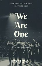 [ C ] We Are One | EXO by dyoknights-