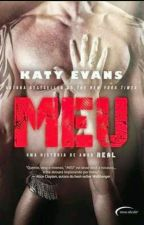 MEU_Katy Evans_Serie Real#Livro2 by CristianevCris