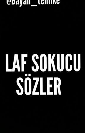 Laf Sokucu Sözler 101 Wattpad