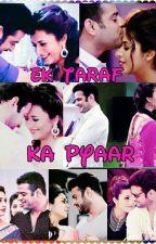 Ishra- Ek Taraf Ka Pyaar by Tanvi_4