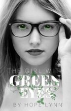 The Girl With Green Eyes // ON HOLD\\ by seeingthecolors