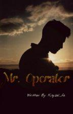 Mr. Operator (Mr. OP) by kisyzel_fe