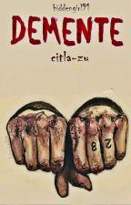 Demente by citla-zu